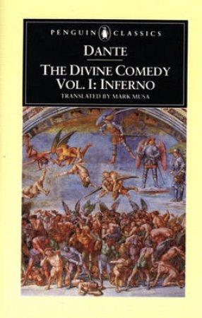Penguin Classics: The Divine Comedy: Inferno by Alighieri Dante