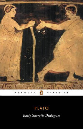 Penguin Classics: Early Socratic Dialogues by Plato