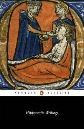Penguin Classics: Hippocratic Writings by Hippocrates