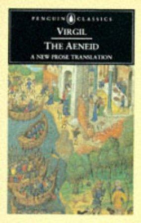 Penguin Classics: The Aeneid by Virgil