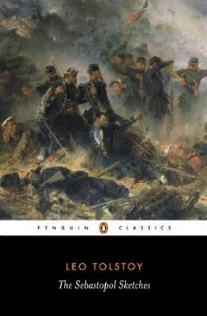 Penguin Classics: The Sebastopol Sketches by Leo Tolstoy
