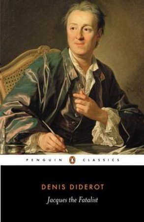 Penguin Classics: Jacques the Fatalist by Denis Diderot