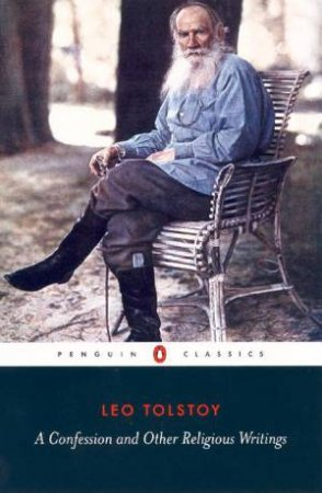 Penguin Classics: A Confession & Other Religious Writing