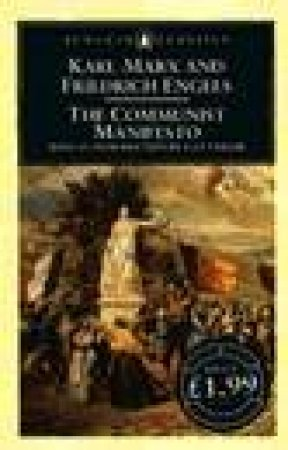 Penguin Classics: The Communist Manifesto by Karl Marx