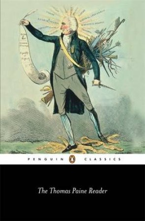 Penguin Classics: Thomas Paine Reader by Thomas Paine
