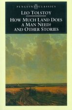 Penguin Classics How Much Land Does a Man Need  Other Stories