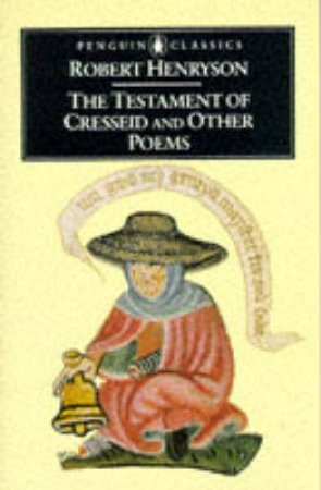 Penguin Classics: Testament of Cresseid & Other Poems by Henryson