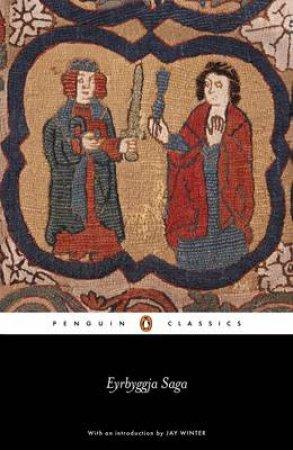 Penguin Classics: The Eyrbyggja Saga by Anon