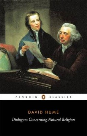 Penguin Classics: Dialogues Concerning Natural Religion by David Hume