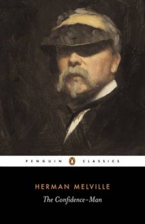 Penguin Classics: The Confidence-Man by Herman Melville