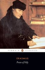 Penguin Classics Praise of Folly Letter to Martin Van Dorp 1515