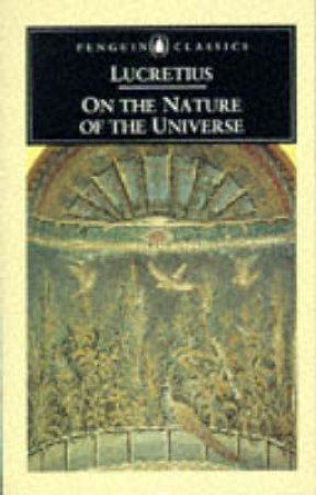 Penguin Classics: On the Nature of the Universe by Lucretius