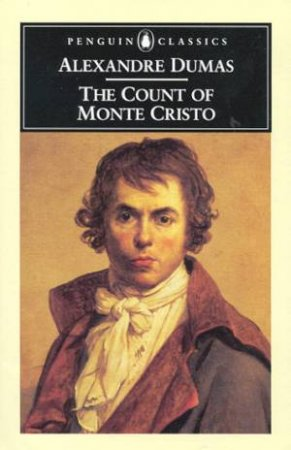 Penguin Classics: The Count of Monte Cristo by Alexandre Dumas