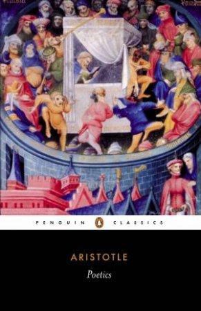 Penguin Classics: Poetics by Aristotle