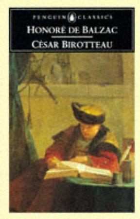Penguin Classics: Cesar Birotteau by Honore De Balzac