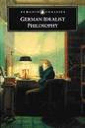Penguin Classics: German Idealist Philosophy by Rudiger Bubner