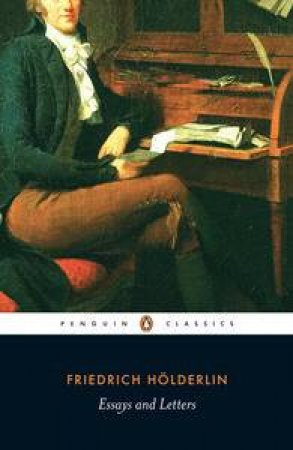 Essays and Letters by Friedrich Holderlin