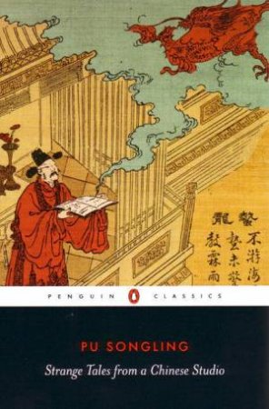 Penguin Classics: Strange Tales From A Chinese Studio by Pu Songling