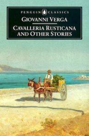 Penguin Classics: Cavalleria Rusticana & Other Stories by Giovanni Verga