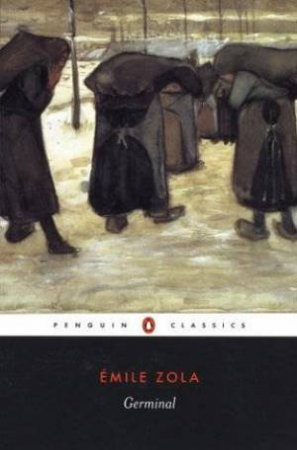 Penguin Classics: Germinal by Emile Zola