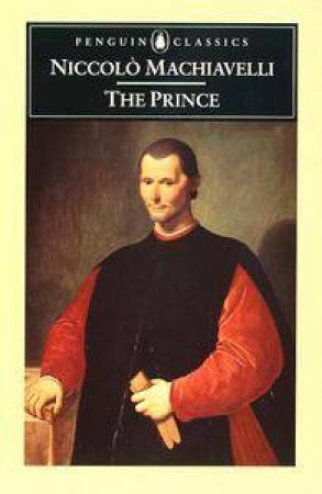 Penguin Classics: The Prince by Niccolo Machiavelli