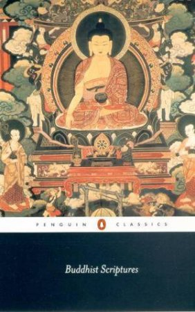 Penguin Classics: Buddhist Scriptures by Edward Conze