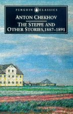 Penguin Classics The Steppe And Other Stories 1867  1891