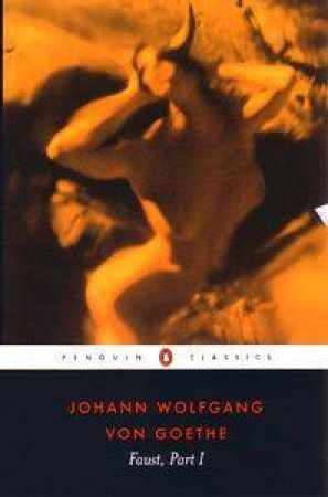 Faust: Part One by Johann Wolfgang Von Goethe