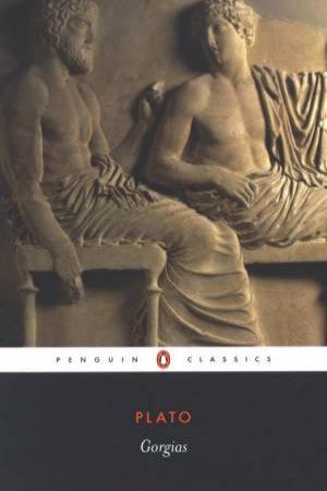 Penguin Classics: Gorgias by Plato