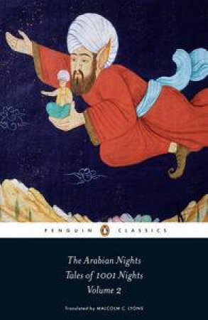 Penguin Classics: The Arabian Nights: Tales of 1001 Nights, Vol 2 by Various