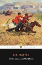 Penguin Classics The Cossacks  Other Tales Of Military Life