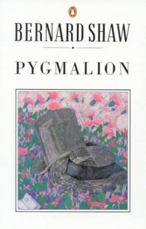 Pygmalion - Playscript by Bernard Shaw