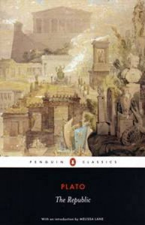 Penguin Classics: The Republic by Plato