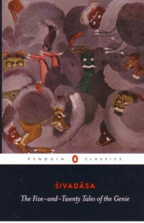 The Five & Twenty Tales Of The Genie by Sivadasa