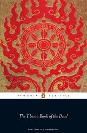 Penguin Classics: Tibetan Book of the Dead: First Complete Translation by Various