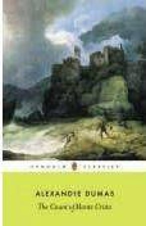The Count Of Monte Cristo Anniversary Classic by Alexandre Dumas