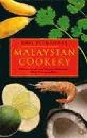 Malaysian Cookery by Rafi Fernandez