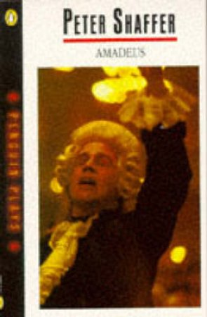 Amadeus - Screenplay by Peter Shaffer