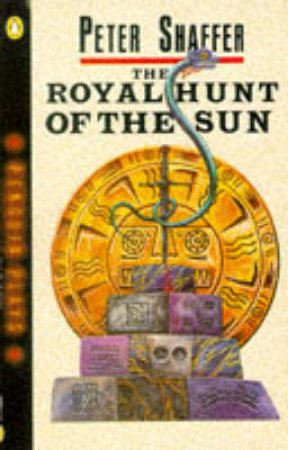 Royal Hunt of the Sun - Screenplay by Peter Shaffer