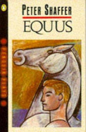 Equus - Playscript by Peter Shaffer