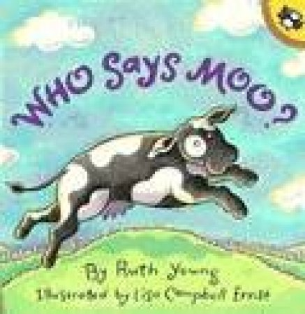 Who Says Moo? by Ruth Young