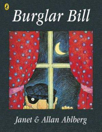 Burglar Bill by Janet Ahlberg & Allan Ahlberg
