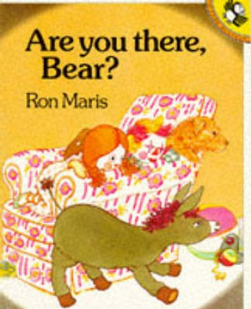 Are You There, Bear? by Ron Maris