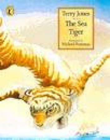 The Sea Tiger by Terry Jones