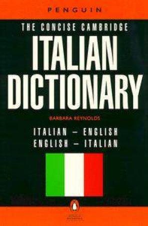 Penguin Dictionary: Cambridge Italian Dictionary by Reynolds Barbara