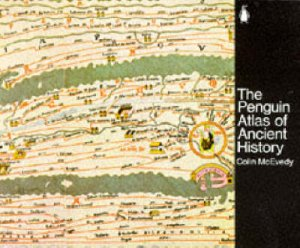 An Atlas Of Ancient History by Colin McEvedy
