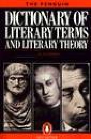 The Penguin Dictionary Of Literary Terms & Literary Theory by J A Cuddon