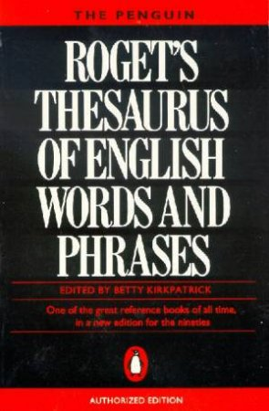 Roget's Thesaurus of English Words & Phrases by Betty Kirkpatrick