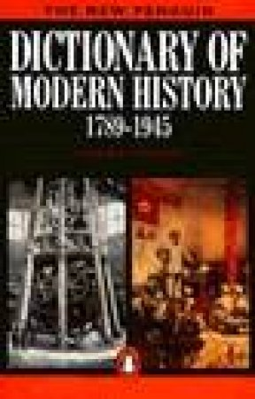 The New Penguin Dictionary Of Modern History 1789-1945 by Duncan Townson