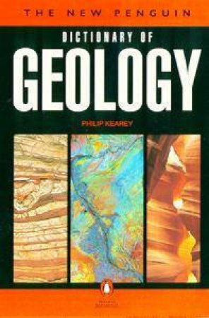 The New Penguin Dictionary Of Geology by Philip Keary